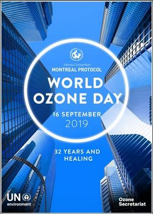 32 Years and Healing - Theme for World Ozone Day 2019